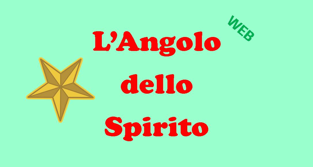 angolo dello spirito rubrica spirituale don stefano salucci pescia